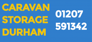Caravan & Container Storage Durham - Your no1 caravan and container storage facility!