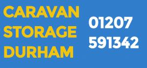 Caravan & Container Storage Durham - Your no1 caravan and container storage facility!